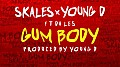 Skales_x_Young_D_Ft_Da_LES_-_Gum_Body-iblazetv.tv