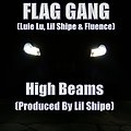 Luie Lu, Lil Shipe & Fluence - High Beams (Produced By Lil Shipe)