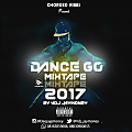 DJ JayMoney - Dance Go 2017 Mixtape