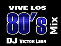 Vive los 80's Mix Demo