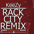 Rack City Remix (Wananiitaga KeeZy)