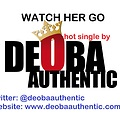 Deoba Authentic-Deoba Authentic - Watch Her Go