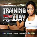 TRAINING DAY (Top 40 mix)