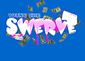 Swerve [Prod. By Dre Beatz]