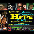 ANGEL CAMORRA'S HYPE IT UP REGGAE & DANCEHALL SHOW 4th AUGUST 2013