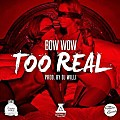 Bow Wow - Too Real