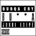 BU**A (Burqa Cry) (Instrumental)