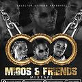 MIGOS N FRIENDS MIXTAPE-SELECTOR STINGER the wickidest
