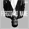 Rayven Justice - Forgot Your Name (feat. Joe Moses)