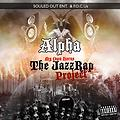 Alpha - My Own Horns (The JazzRap Project)