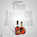 The Love of Alcohol