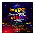 Ragga Dance Hall Vibez Mix tape Vol.2