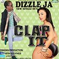 DJ RIZZZLE PREVIEW DIZZLE JA - CLAP IT