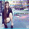 Session Elektro House Festival Mix - Dj Cristofer