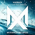 Wasback feat. Drew Ryn - Rise Again (Extended Mix)