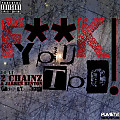 F**K You Too Feat. 2 Chainz & Jarren Benton