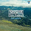 First State & Kyler England - Everywhere (extended mix)