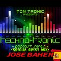 JOSE BAHER - TECHNO TRONiC Podcast - SPECiAL GUEST 001