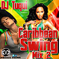 DJ Tuqui Caribbean Swing Mix 2