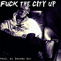 Chris Brown - _ The City Up (Prod. By Drumma Boy)