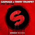 Carnage x Timmy Trumpet - Psy Or Die (Extended Mix)