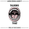Talking That (Feat. Marky P)