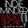 Indie Minded Radio Show Episode Thirty-Three - November 16, 2013