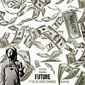 Future - Fuck Up Some Commas (Remix) [feat. Lil Wayne]