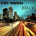 JOLLY- City Nights (Set Deep House - Nu-Disco)
