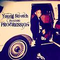 Young Stretch- Just Being Me