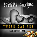 Shooter McNappin x Project Pat - Twerk Dat A$$ (STEVE1DER Edit)