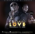 StrongMan K - Chicaripo Love (Feat Zabel) Prod By Hapsy hitznaija.com