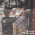 Kxng Crooked (Crooked I) - I Can't Breathe