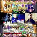 FESTIVE BANGER MIX TAPE