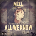 All We Know Ft Swave