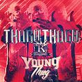21 Young Thug - I Love It Prod By Mercy