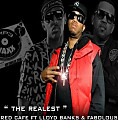 The Realest (Feat. Lloyd Banks & Fabolous)
