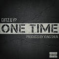 Young Giftz ft YP-One Time [Clean]