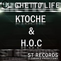 Ktoche ft HOC - Ghetto Life @ ST Records Prod by Clearance