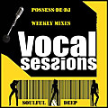 Possess-De-Dj - Vocal Sessions # 8