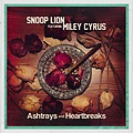 Snoop Lions Ft. Miley Cyrus - Ashtrays And Heartbreak