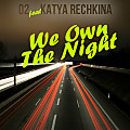 We Own The Night (ft Katya Rechkina)