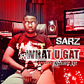 Sarz - What You Gat For me ft Muffy Jay