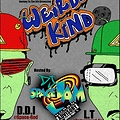 Weird-Kind Ent. - Journey To The 5th Dimension. Hosted by Dj Space Jam