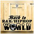 Back to R&B-HipHop World Vol.2