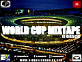 DJ Huarache - Official World Cup Mixtape [@DJHUARACHE] [ 2o14 ]