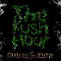 Clumcee & JCreep - The Kush Hour - 02 Bubbly