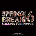 Dream - Spring Break 2016 (Just Listen 38)