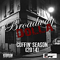 Broadway Dolla_Cuffin' Season (2014)