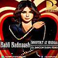 Babli Badmaash - Shootout At Wadala By DJ Shadow Dubai Remix-www.djsbuzz.blogspot